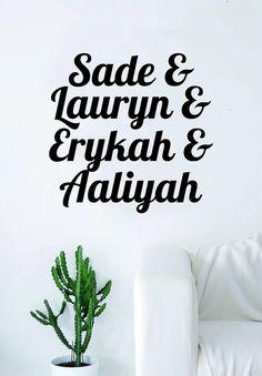Sade Lauryn Erykah Aaliyah Quote Wall Decal Sticker Room Art Vinyl Hill Badu Rap Hip Hop RNB Music Lyrics Funny Cute