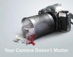 Your Camera Doesn't Matter @MediaNovak