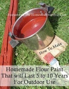 Homemade Flour Paint That Will Last 5 to 10 Years For Outdoor Use Homesteading - The Homestead Survival .Com : Homemade Flour Paint That Will Last 5 to 10 Years For Outdoor Use Homesteading - The Homestead Survival . How To Make Flour, Pintura Exterior, Homemade Paint, Ideias Diy, Tips & Tricks, Homestead Survival, Survival Tips, Homestead Land, Survival Quotes