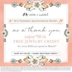 Customer Appreciation Month is all about you! Enjoy $50 in FREE jewelry credit for every $200 spent in March!
