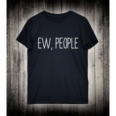 Ew People Sarcastic Slogan Tee Emo Antisocial Shirt Punk Alternative... (83 HRK) ❤ liked on Polyvore featuring tops, t-shirts, blue t shirt, blue checked shirt, pattern t shirt, lightweight t shirts and blue shirt