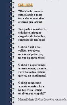 A++-. La Luz del Dulce Abismo:  25 de XulloGalicia Viva Balearic Islands, Terra, Language, Romance, My Love, Quotes, Humor, Celtic, Sayings