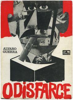 O disfarce, Álvaro Guerra, Prelo, 1969