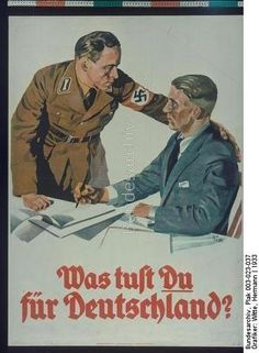"""Nazi propaganda, """"What are you doing for Germany?"""" 1933.  """"Ask not what your country can do for you,ask what you can do for your country"""" (John F.Kennedy) 1961"""