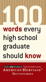 100 Words Every High School Graduate Should Know published by Houghton Mifflin Company Basically every kiddo needs to grow their vocabulary....