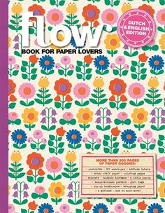 Flow book for paper lovers - such a pretty edition by @Florence Dagostini Magazine