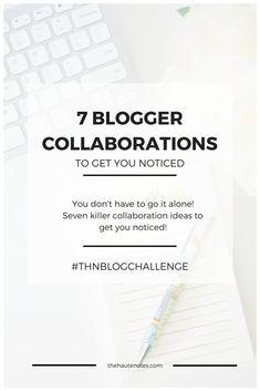 7 Blogger Collaborat