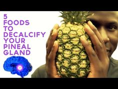 5 Foods to Decalcify Your Pineal Gland (Third Eye Activation) - YouTube