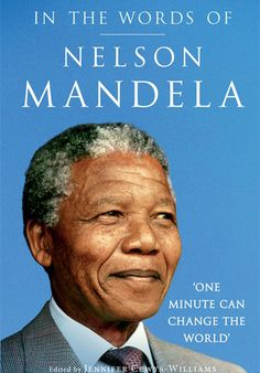 'In the Words of Nelson Mandela' by Jennifer Crwys-Williams  - click on cover, then the green sample button to download a sample of first 10% for this ebook (DRM-free ePub - with publisher's permission via @Jellybooks)