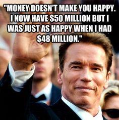 Honest facts from Arnold Schwarzenegger - Imgur