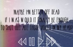 Better Off Dead - Sleeping With Sirens ; Madness