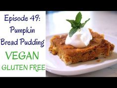 This bread budding is moist, festive, flavourful and easy to make. I also talk about what I'm making for a full vegan Thanksgivi. Vegan Bread Pudding, Canadian Thanksgiving, Pumpkin Bread, Vegan Gluten Free, Sweet Treats, Vegan Recipes, Vegetarian, Trifles, Puddings