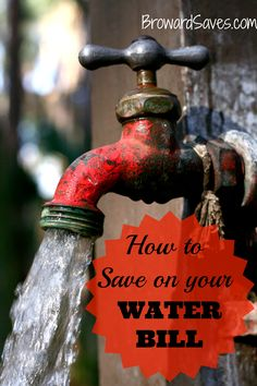 How To Save Money On Your Water Bill - These easy tips will save you hundreds a year!