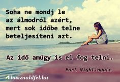 Earl Nightingale gondolata az álmokról. A kép forrása: Használd fel