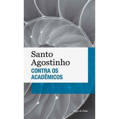 Livro - Contra os Acadêmicos (Edição de Bolso)