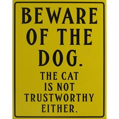 Beware Of The Dog Wooden Sign/ Cat Home Decor by PootieTaters, $10.00
