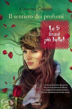 Book: #ilsentierodeiprofumi #cristinacaboni #quotes