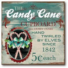 Look at this 'The Candy Cane Cupboard' Wrapped Canvas by Courtside Market Christmas Signs, Christmas Candy, Christmas Art, All Things Christmas, Vintage Christmas, Christmas Holidays, Christmas Decorations, Christmas Ideas, Country Christmas
