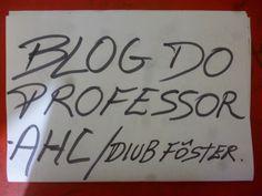 BLOG DO PROFESSOR-AHC/DIUB FÔSTER: LINDA QUARTA FEIRA...