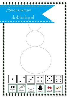 Thema winter; Sneeuwpop dobbelspel (gr 2/3) - Juf Anja:   Rol met de dobbelsteen en bouw de sneeuwpop!