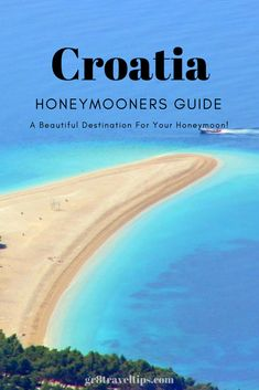 A Honeymooners Guide To Croatia. A Beautiful Holiday Destination For Your Honeymoon! Honeymoon A Helpful Honeymooners Guide Croatia Honeymoon Night, Honeymoon Tips, Honeymoon Planning, Honeymoon Places, Romantic Honeymoon, Romantic Travel, Romantic Holiday Destinations, Croatia Travel Guide, Travel