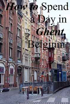 Ghent, Belgium, Travel, Day Trip, How to Spend a Day in Ghent, Belgium, www.spendmydaysabroad.com