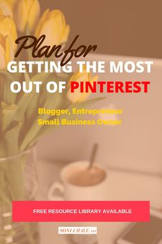 Getting The Most Out Of Pinterest