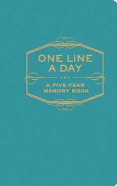 One Line a Day: A Five-Year Memory Book: