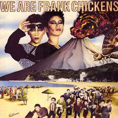 Images for Frank Chickens - We Are Frank Chickens