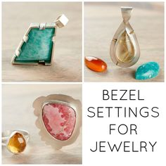 Bezel Settings for Jewelry