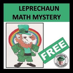Celebrate St Patrick's Day this March in an engaging way with this FREE, unique, no-prep, classroom activity, complete with answers for the Teacher. Just print and go. Leprechaun Math Mystery Challenge is a fun challenge for middle school students to use their multiplication skills to discover wher... Math Literacy, Literacy Centers, Classroom Activities, Fun Challenges, Educational Games, Multiplication, Leprechaun, Middle School, Mystery