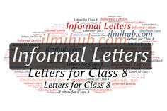 Top 13 Informal Letters for Class 8 | Informal Letter Writing