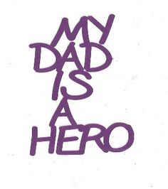 My Dad is a hero word silhouette by hilemanhouse on Etsy, $1.99
