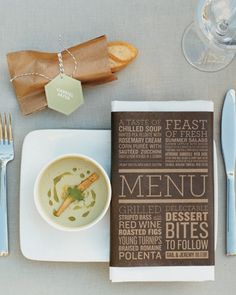 bold typography on menu, pre placed baguette + would def do this for a dinner party! chilled soup starter to great guests as gseated. Roasted Figs, Chilled Soup, Wedding Menu Cards, Wedding Wishes, Le Diner, Martha Stewart Weddings, Menu Design, Clean Design, Design Design