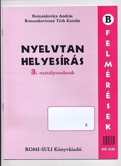Nyelvtan helyesírás felmérések 3. o.-Romi-Suli.pdf – OneDrive Boarding Pass, Cards Against Humanity, Album, Teaching, Writing, Education, School, Kids, Montessori