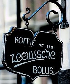 A proper 'bolus' (sweet roll served with coffee) has got to stick to your fingers! And it will taste all the better after you spread some rich, creamy butter on top! Delta Works, Wale, Little Island, Character Aesthetic, Coffee Love, Shop Signs, Teaching English, Dom, Netherlands