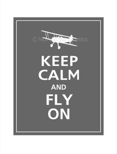 Keep Calm and FLY ON Airplane Print 11x14 (Graphite featured--56 colors to choose from). $14.95, via Etsy.