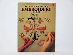 Mary Gostelow's Embroidery Book 1982 Vintage Book by PipiPompon