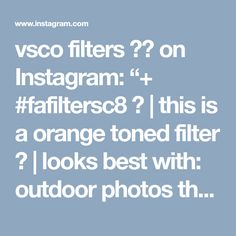 """vsco filters 🏹🌵 on Instagram: """"+ #fafiltersc8 🌼 