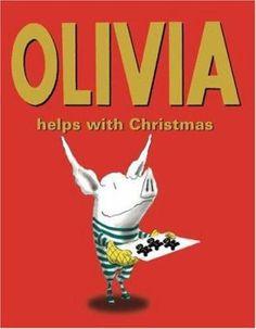 Olivia Helps With Christmas by Ian Falconer. E HOLIDAY FAL
