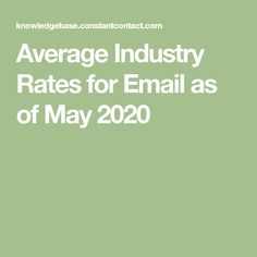 Average Industry Rates for Email as of May 2020