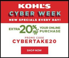 Kohls Cyber Week 2014. Get Extra 20% Off your online purchase with codes : CYBERTAKE20