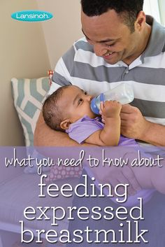 What you need to know about feeding expressed #breastmilk.