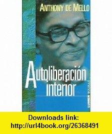 Autoliberacion Interior #anthonydemello #libros