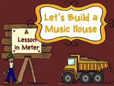 A Lesson in Meter - Let's Build a Music House - Bundle