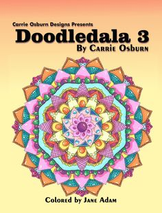 Doodledala Book 3 – a Variety doodle collection  adult coloring, patreon, coloring pages, mandalas, digital coloring pages, line art, coloring, carrieosburndesigns.com