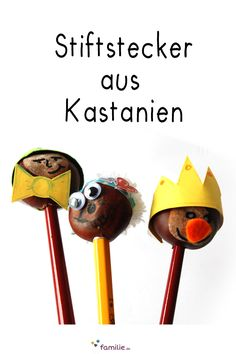 Einfach und schnell: aus Kastanien originelle Stiftstecker basteln. So geht's. Fall Crafts, Crafts For Kids, Montessori, Autumn, School, Diy, Kids Fun, Autumn Crafts, Crafts For Children