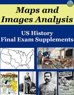 To supplement your US History final exam, students analyze 12 maps and 51 images covering 20 topics/units. There are 3-7 questions for each set of maps and 5 prompts for the images. The images are a mix of photos and political cartoons. This would even be great for review or if you have a sub!