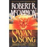 Swan Song (Mass Market Paperback)By Robert R. McCammon