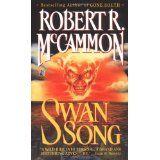 Swan Song (Mass Market Paperback)By Robert R. McCammon